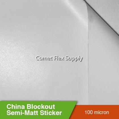 China Blockout Semi-Matt Sticker [Strong Glue]